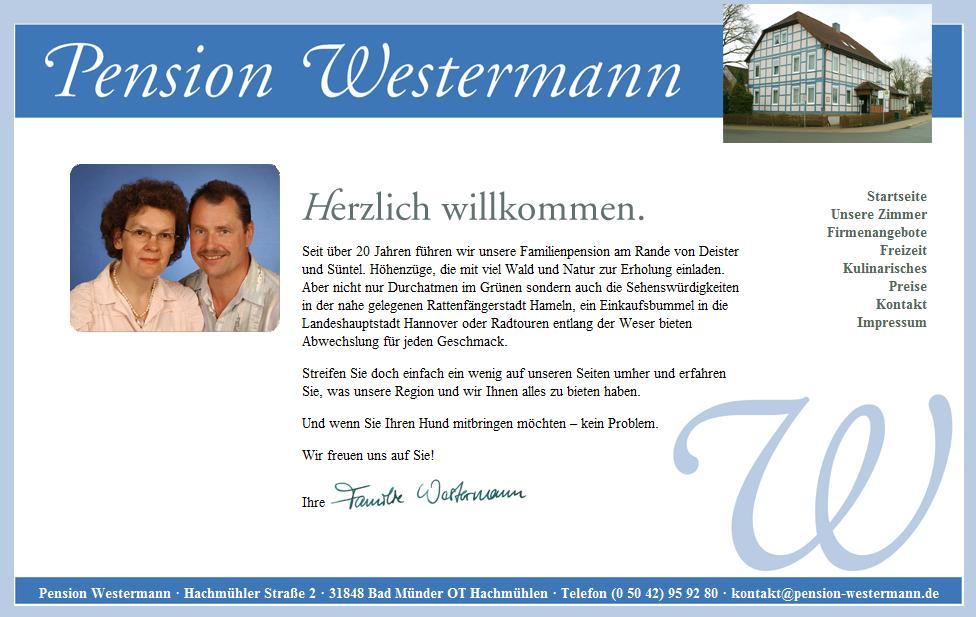 Pension Westermann · Telefon (0 50 42) 95 92 80 Hachmühler Straße 2 · 31848 Bad Münder OT Hachmühlen eMail: kontakt@pension-westermann.de